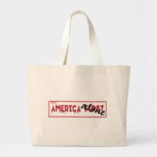 America First...... Large Tote Bag