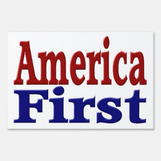 America First Yard Sign