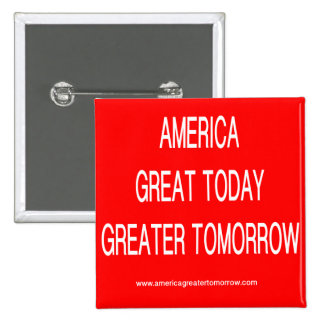 AMERICA GREATER TOMORROW Button Red-White