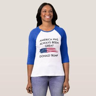 America Has Always Been Great!  Raglan T-Shirt