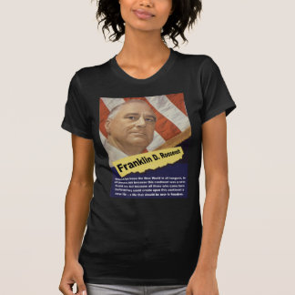 America Has Been The New World - FDR T-Shirt