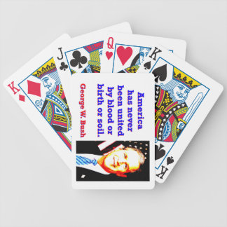 America Has Never - G W Bush Bicycle Playing Cards