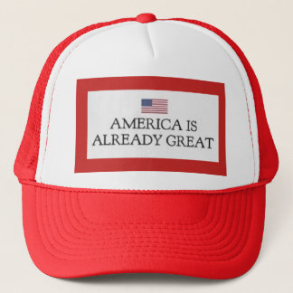 America is Already Great Truck Hat