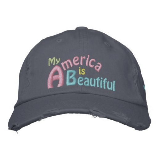 America is Beautiful, America's Song, Obama Embroidered Hat