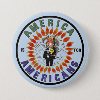 America is for Americans 3 Inch Round Button