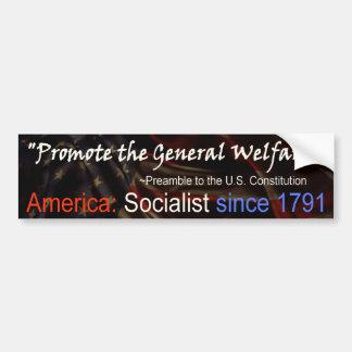 America is Socialist - bumper sticker
