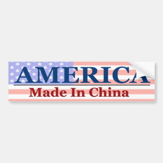 America - Made In China Bumper Sticker