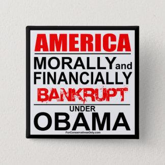 America-Morally & Financially Bankrupt Under Obama 2 Inch Square Button