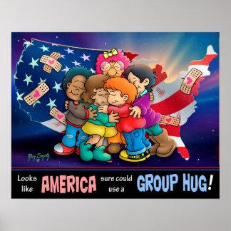 America needs a group hug! poster