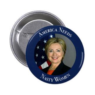 America Needs Nasty Women 2 Inch Round Button