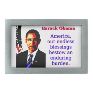 America Our Endless Blessings - Barack Obama Belt Buckle