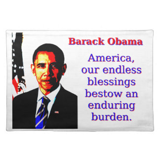 America Our Endless Blessings - Barack Obama Place Mats