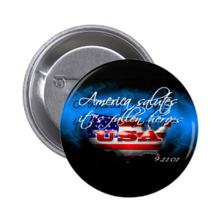 America Salutes It s Fallen Heroes 9 11 Button