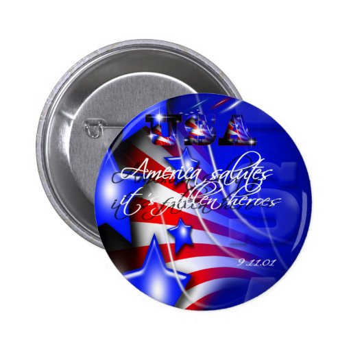 America Salutes Its Fallen Heroes 9/11 Button