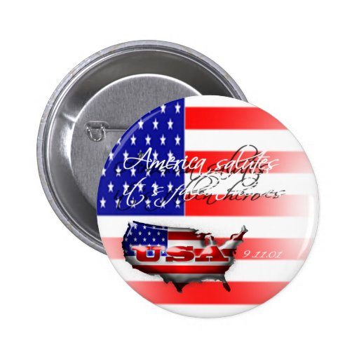 America Salutes It's Fallen Heroes 9/11 Button
