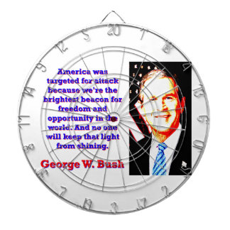 America Was Targeted For Attack - G W Bush Dart Boards