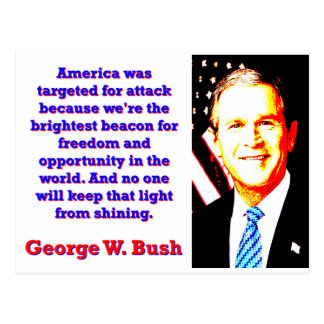 America Was Targeted For Attack - G W Bush Postcard