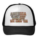 America - We End World Wars! Trucker Hat