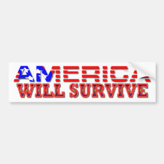 America Will Survive Bumper Sticker