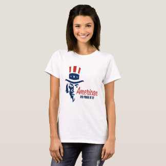 American And Proud Of It T-Shirt