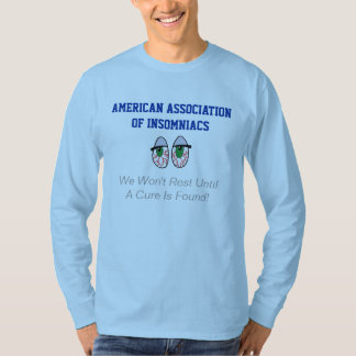 American Association of Insomniacs T-Shirt