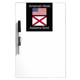 """American Born..Alabama Bred"" Flags and Patriotism Dry Erase Board"