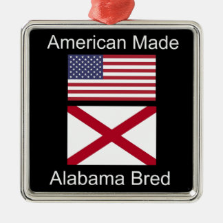 """""""American Born..Alabama Bred"""" Flags and Patriotism Silver-Colored Square Ornament"""