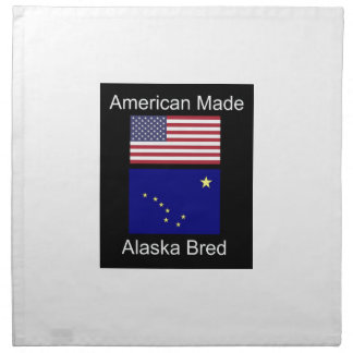 """American Born..Alaska Bred"" Flags and Patriotism Napkin"