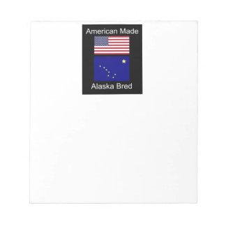 """American Born..Alaska Bred"" Flags and Patriotism Notepad"