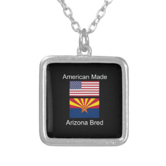 """""""American Born..Arizona Bred"""" Flags and Patriotism Silver Plated Necklace"""