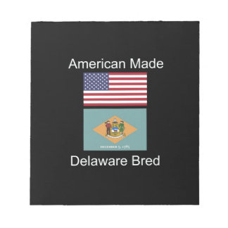 """American Born..Delaware Bred"" Flag Design Notepad"
