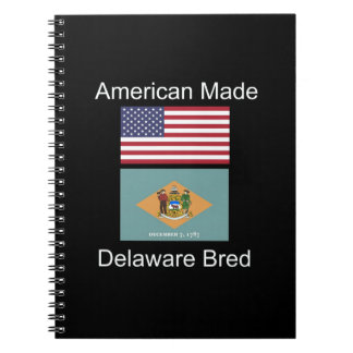 """American Born..Delaware Bred"" Flag Design Spiral Note Books"