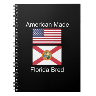 """""""American Born..Florida Bred"""" Flags and Patriotism Spiral Notebooks"""