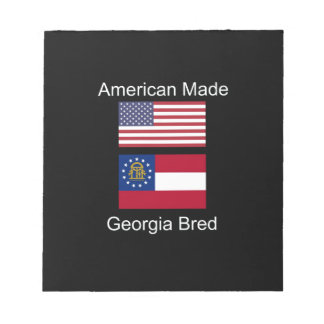 """""""American Born..Georgia Bred"""" Flags and Patriotism Notepad"""