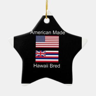 """American Born..Hawaii Bred"" Flags and Patriotism Ceramic Ornament"