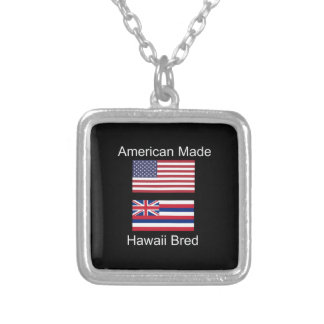 """American Born..Hawaii Bred"" Flags and Patriotism Silver Plated Necklace"