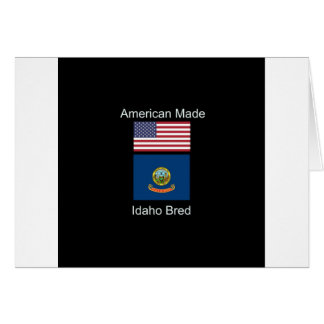 """American Born..Idaho Bred"" Flags and Patriotism Card"