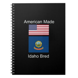"""""""American Born..Idaho Bred"""" Flags and Patriotism Notebooks"""