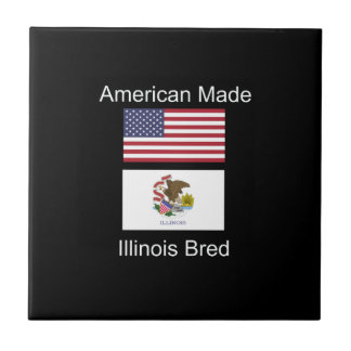 """American Born..Illinois Bred"" Flag Design Tile"