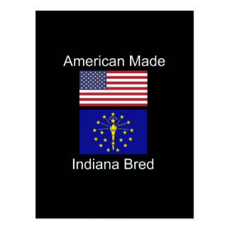 """""""American Born..Indiana Bred"""" Flags and Patriotism Postcard"""
