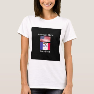"""""""American Born..Iowa Bred"""" Flags and Patriotism T-Shirt"""
