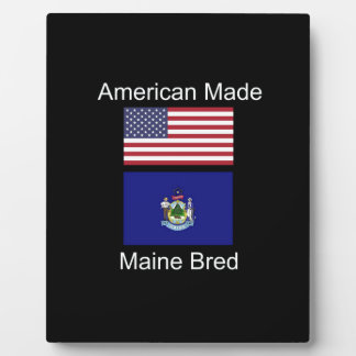 """American Born..Maine Bred"" Flags and Patriotism Plaque"