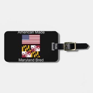 """""""American Born..Maryland Bred"""" Flag Design Luggage Tag"""