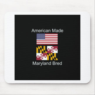 """American Born..Maryland Bred"" Flag Design Mouse Pad"