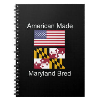"""American Born..Maryland Bred"" Flag Design Notebooks"