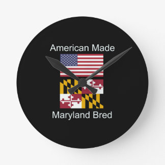 """American Born..Maryland Bred"" Flag Design Round Clock"