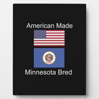 """American Born..Minnesota Bred"" Flag Design Plaque"