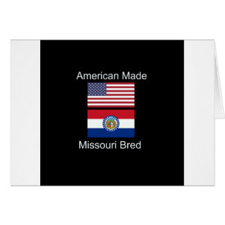"""American Born..Missouri Bred"" Flag Design Card"