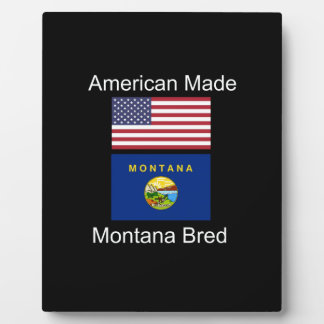 """American Born..Montana Bred"" Flags and Patriotism Plaque"