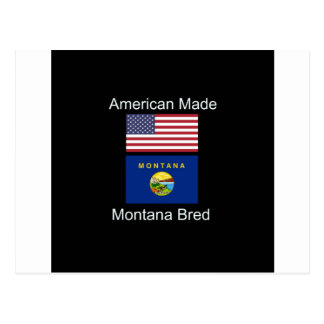 """American Born..Montana Bred"" Flags and Patriotism Postcard"